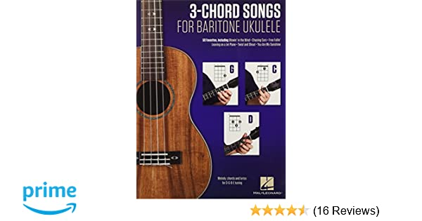 Amazon 3 Chord Songs For Baritone Ukulele G C D