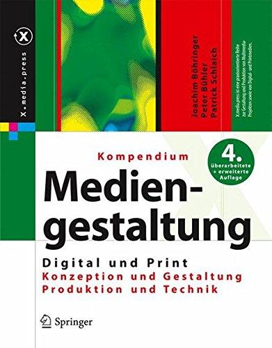 Kompendium der Mediengestaltung Digital und Print: Konzeption - Gestaltung - Produktion - Technik. Set mit 2 Bänden (X.Media.Press)