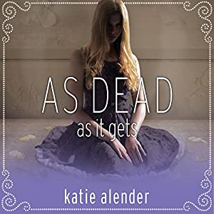 As Dead as It Gets Audiobook