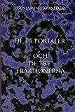 De 14 Portaler Och de Tre Fraktionerna, Benjamin Hornfeck, 1495919633
