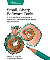 Small, Sharp Software Tools Cover