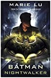 Batman: Nightwalker (DC Icons series) (Dc Icons 2)