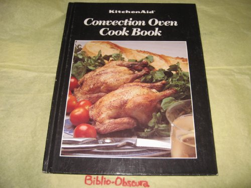 KitchenAid Convection Oven Cook Book