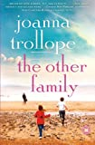 The Other Family, Joanna Trollope, 1439129835