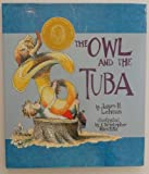 The Owl and the Tuba, James H. Lehman, 1878925024