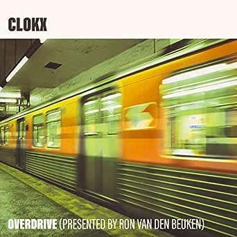 Overdrive (Presented by Ron van den Beuken) de Clokx en ...