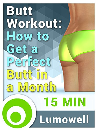 Butt Workout  How To Get A Perfect Butt In A Month
