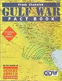 Gulf War Fact Book, Frank A. Chadwick and Matt Caffrey, 1558780947