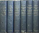 : World Crisis. Vols 1-6.