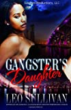 A Gangsta's Daughter, Leo Sullivan, 1494303795