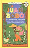 Front cover for the book Juan Bobo: Four Folktales from Puerto Rico (I Can Read Book 3) by Carmen T. Bernier-Grand