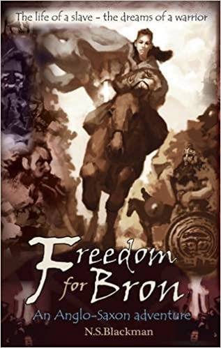 Freedom for Bron: The Boy Who Saved a Kingdom (History Adventures):  Amazon.co.uk: N. S. Blackman: 9780993010576: Books