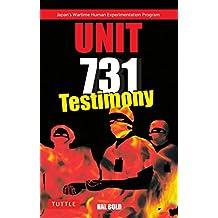 Unit 731 Testimony
