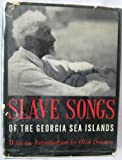 img - for Slave Songs of the Georgia Sea Islands Music Transcribed by Creighton Churchill and Robert MacGimsey book / textbook / text book