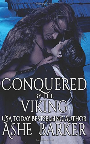 Conquered by the Viking by CreateSpace Independent Publishing Platform