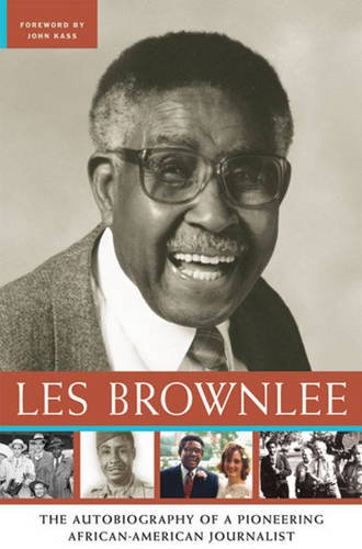 Download Les Brownlee: The Autobiography of a Pioneering African-American Journalist ebook