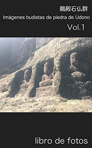 Descargar Libro Imágenes Budistas De Piedra De Udono: Libro De Fotos T Uchida