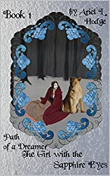 The Girl with the Sapphire Eyes (Path of a Dreamer Book 1)