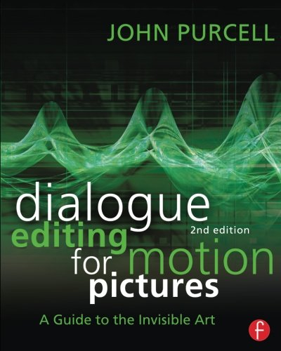 Dialogue Editing for Motion Pictures by Brand: Focal Press