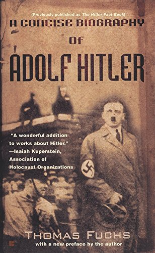 A Concise Biography of Adolf Hitler