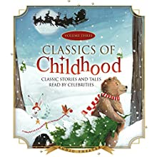 Classics of Childhood, Vol. 3: A Christmas Collection Audiobook by  Blackstone Audio, Inc. Narrated by Robby Benson, Ralph Waite, Jonathan Winters, Jack Lemmon, Carl Reiner