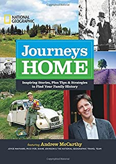 Book Cover: Journeys Home: Inspiring Stories, Plus Tips and Strategies to Find Your Family History