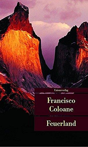 Feuerland (Unionsverlag Taschenbücher)