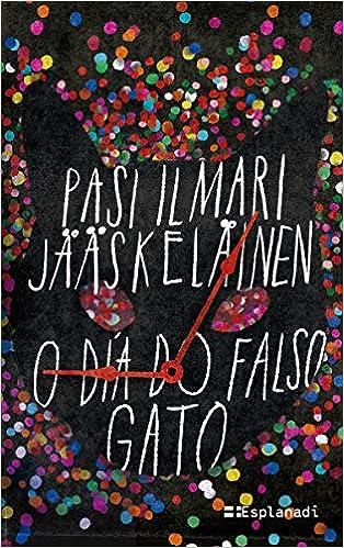 O día do falso gato: 3 (Xeral): Amazon.es: Jääskeläinen, Pasi ...