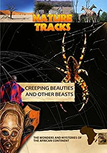Creeping Beauties and Other Beasts