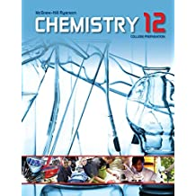 CHEMISTRY 12 COLLEGE PREPARATI ON STUDENT EDITION