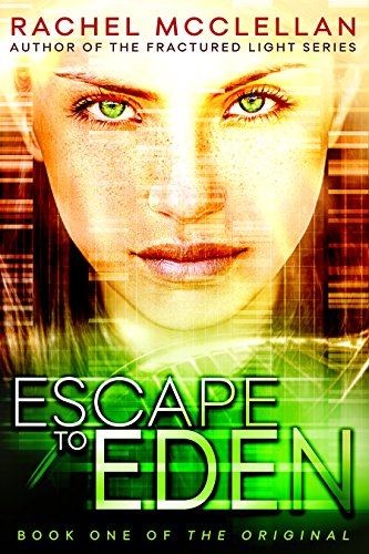 Escape to Eden (Original Series book 1) by [McClellan, Rachel]