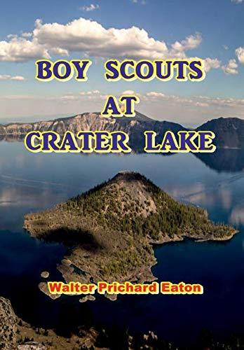Read Online Boy Scouts at Crater Lake pdf epub