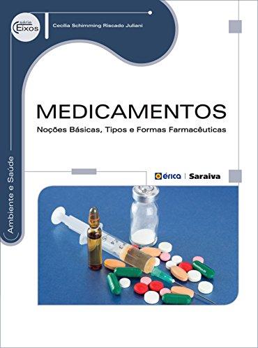 Medicamentos. Noções Básicas, Tipos e Formas Farmacêuticas