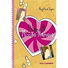 Plano B: Missão namoro (Melhores Amigas Livro 1)