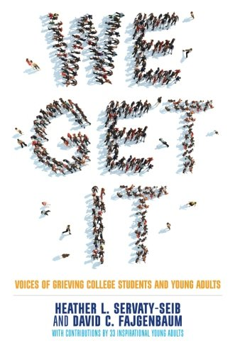 We Get It: Voices of Grieving College Students and Young Adults -