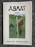 img - for Asmat Kunst: 70 Jaar Asmat Houtsnijkunst / Asmat Art: 70 Years of Asmat Woodcarving / Kesenian Asmat: 70 Tahun Seni Pahat Asmat book / textbook / text book