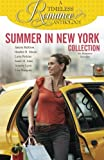 Summer in New York Collection (A Timeless Romance Anthology) (Volume 8)