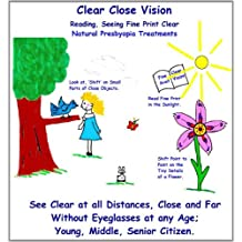 Clear Close Vision - Reading, Seeing Fine Print Clear-Natural Presbyopia Treatment