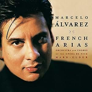 Marcelo Álvarez: French Arias