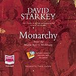 Monarchy   David Starkey