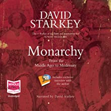 Monarchy Audiobook by David Starkey Narrated by David Starkey