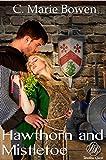 Hawthorn and Mistletoe (Timeless Quest)