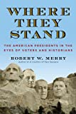 Where They Stand, Robert W. Merry, 1451625405