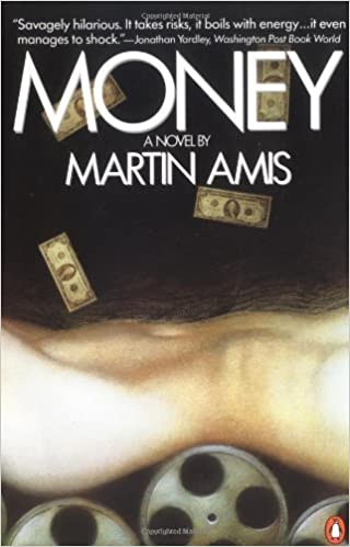 'Money: A Suicide Note' is darkly comedic novel by Martin Amis whose main character represents the dangers of gluttonous, slovenly greed, only to find out that everything's not what as it seems.