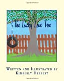 The Lucky Love Tree, Kimberly Herbert, 1494201178