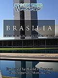 Modern Times Wonders - Brasilia