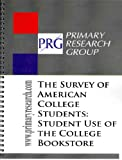 Survey of American College Students : Use of the College Bookstore, , 1574401149