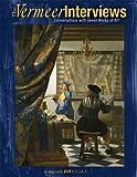 The Vermeer Interviews, Bob Raczka, 1580138829