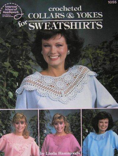 - Crocheted Collars & Yokes for Sweatshirts