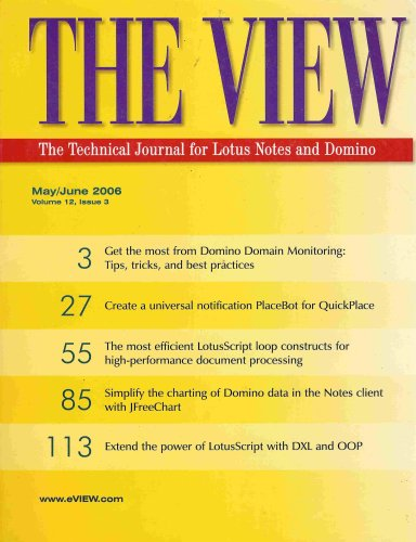 The View: The Technical Journal for Lotus Notes and Domino (May/June 2006) (Notes The Lotus View)